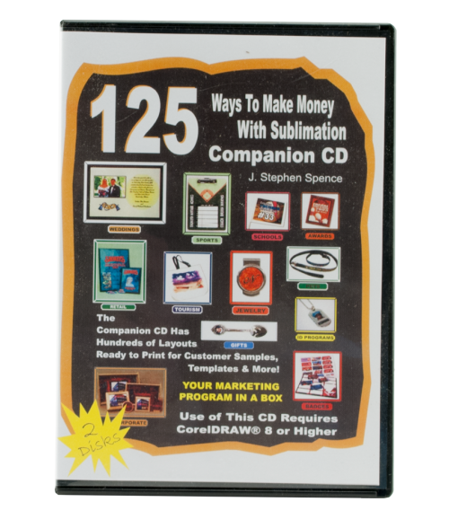 125 Ways to Make Money with Sublimation (2 CDs)